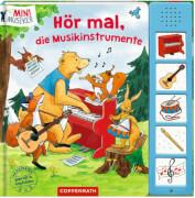 Hör mal, die Musikinstrumente (Soundbuch/Mini-Musiker)